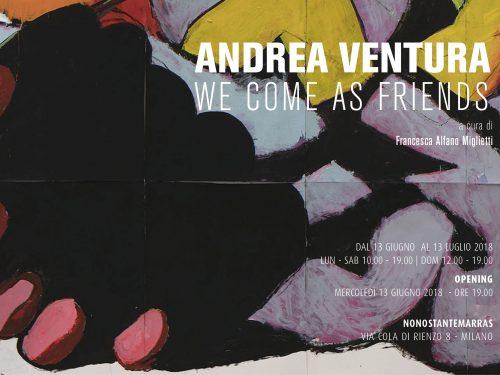 Andrea Ventura. We come as friends a Milano