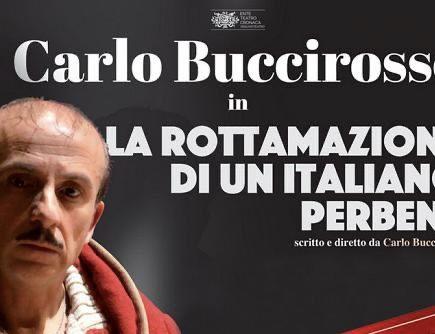 Alla Sala Umberto in Roma: LA ROTTAMAZIONE DI UN ITALIANO PERBENE