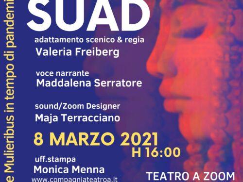 Suad diretto da Valeria Freiberg per la giornata della donna